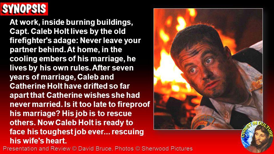 At work, inside burning buildings, Capt