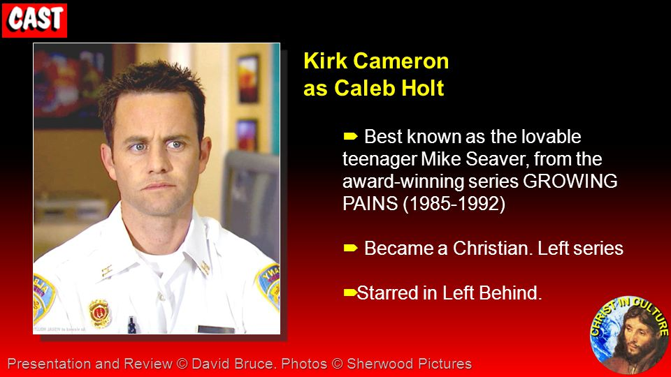 Kirk Cameron as Caleb Holt