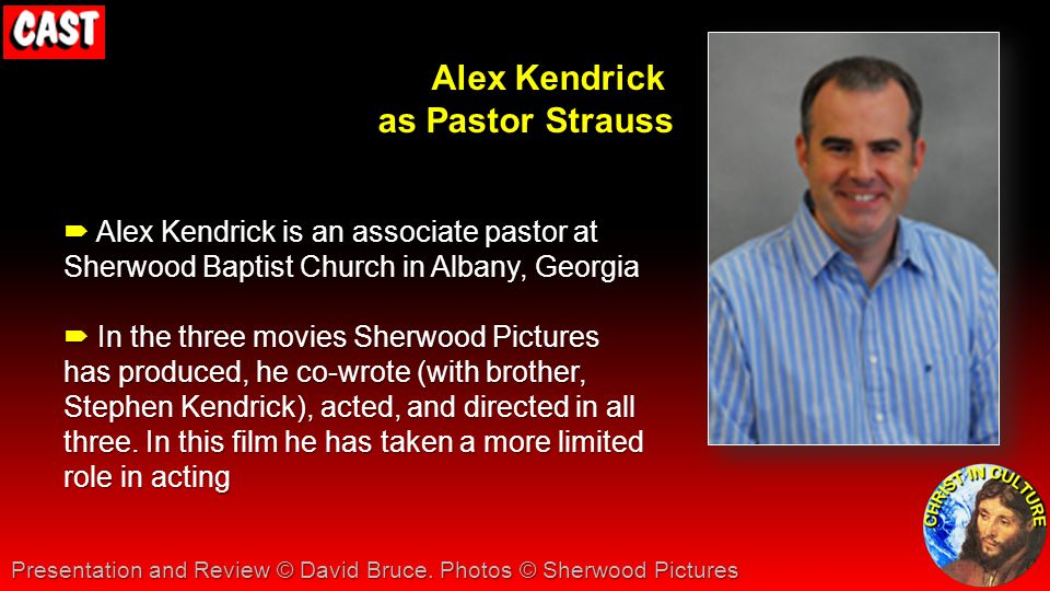 Alex Kendrick as Pastor Strauss