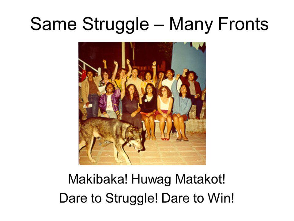 Same Struggle – Many Fronts