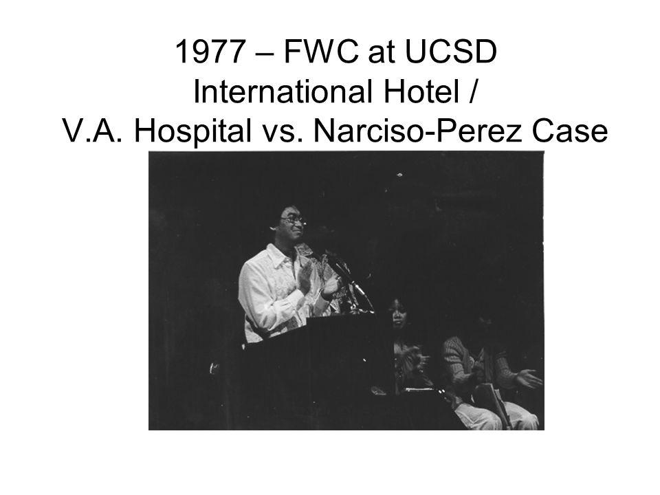 1977 – FWC at UCSD International Hotel / V. A. Hospital vs