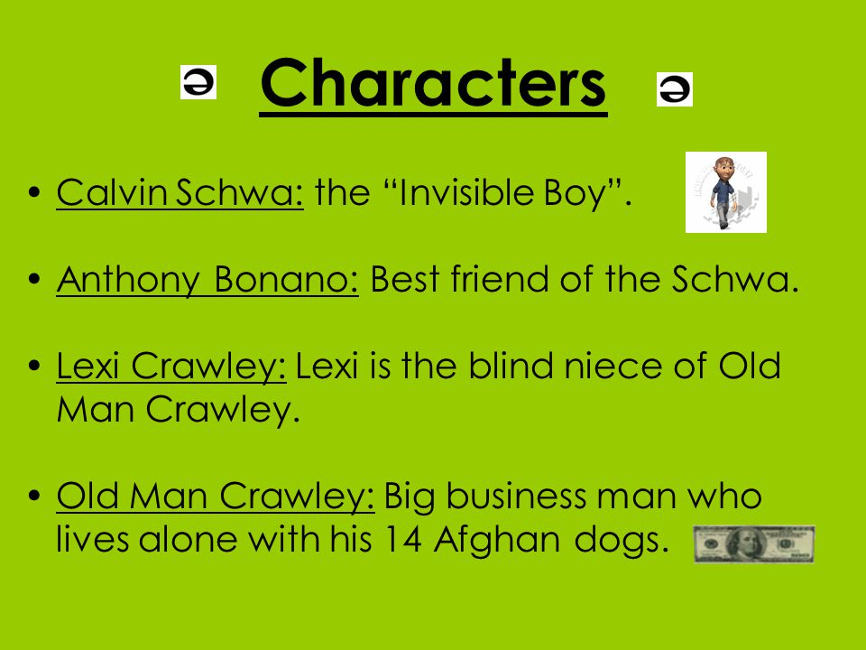 Characters Calvin Schwa: the Invisible Boy .
