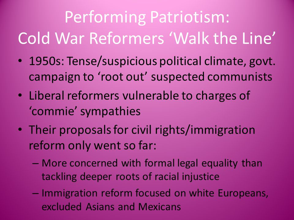 Performing Patriotism: Cold War Reformers 'Walk the Line'