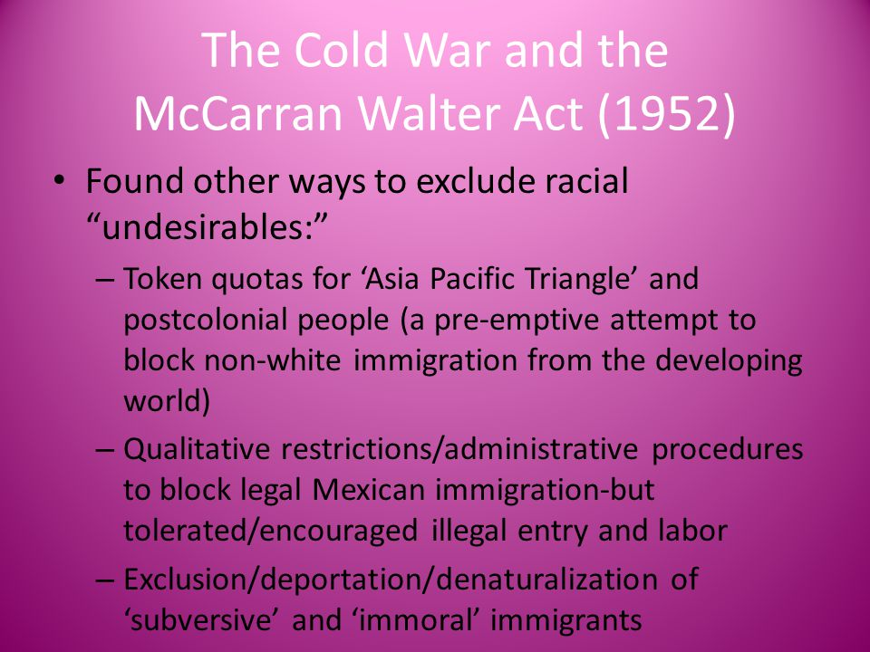 The Cold War and the McCarran Walter Act (1952)