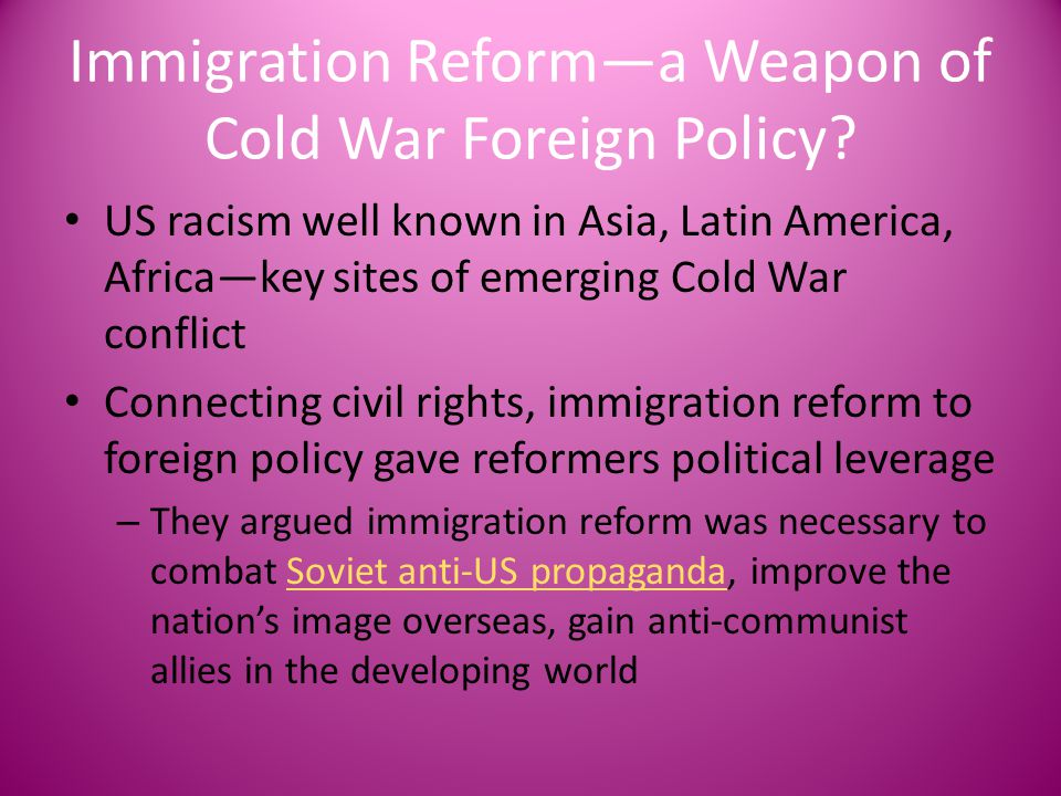 Immigration Reform—a Weapon of Cold War Foreign Policy