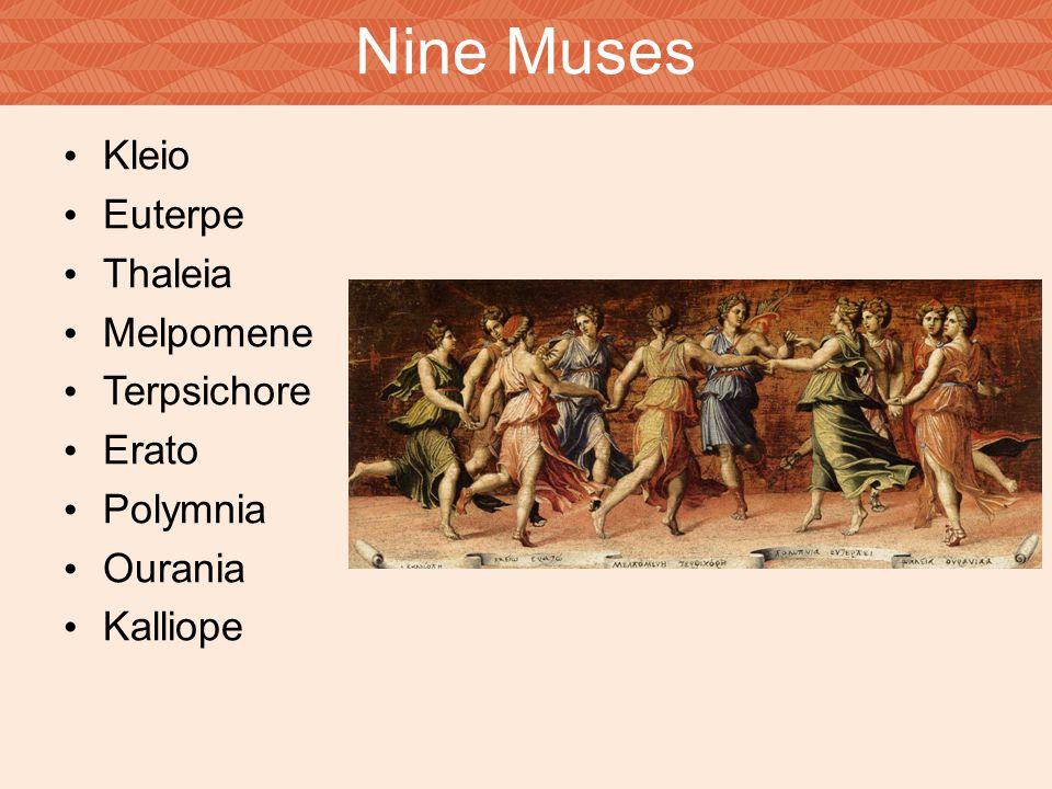 Nine Muses Kleio Euterpe Thaleia Melpomene Terpsichore Erato Polymnia