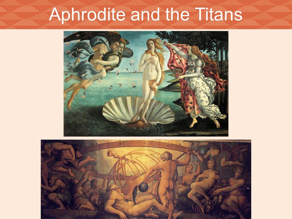 Aphrodite and the Titans