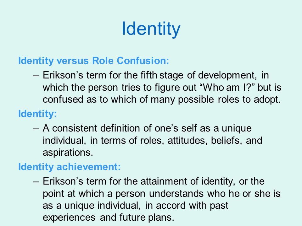 Identity Identity versus Role Confusion: