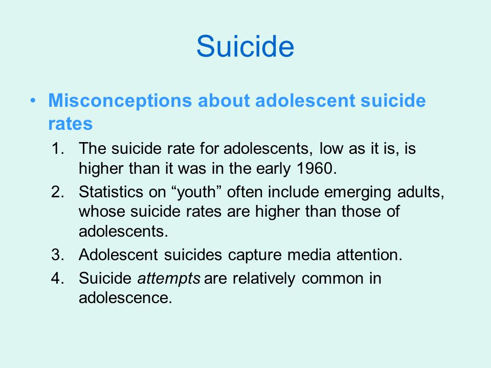 Suicide Misconceptions about adolescent suicide rates