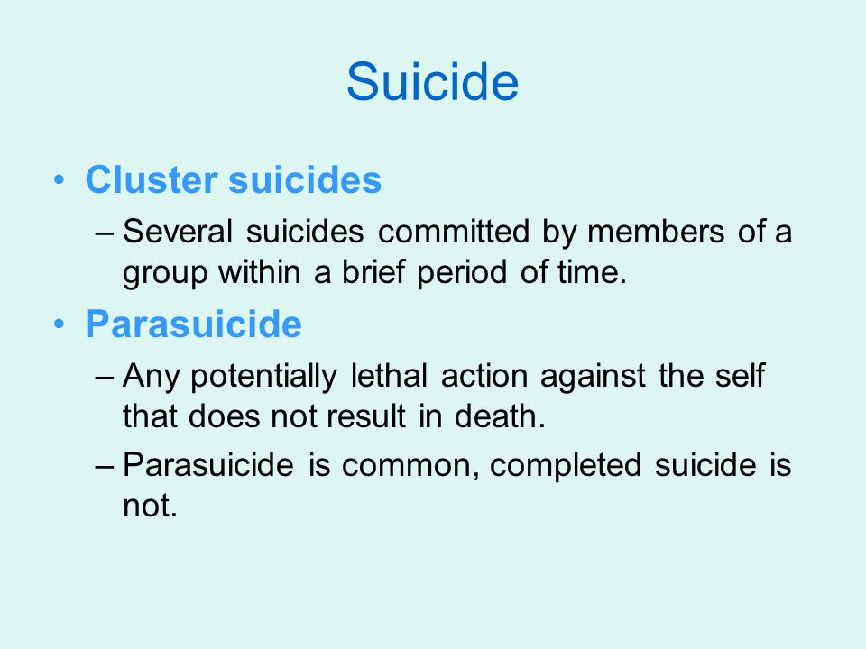 Suicide Cluster suicides Parasuicide