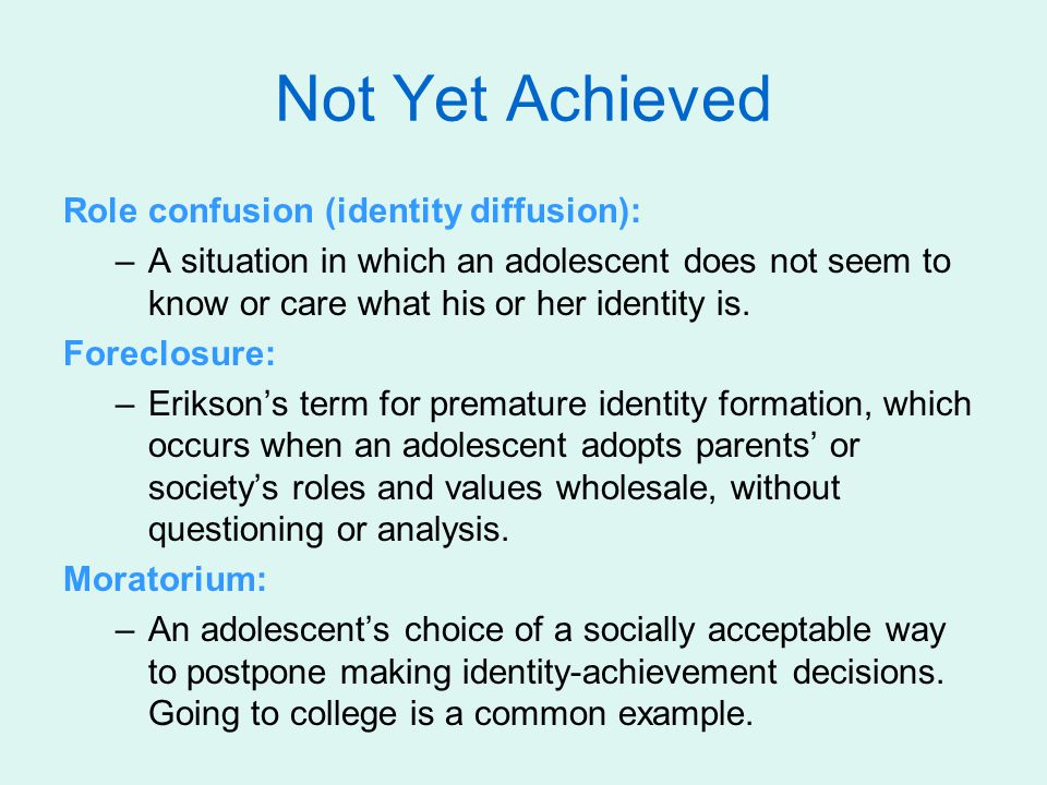 Not Yet Achieved Role confusion (identity diffusion):