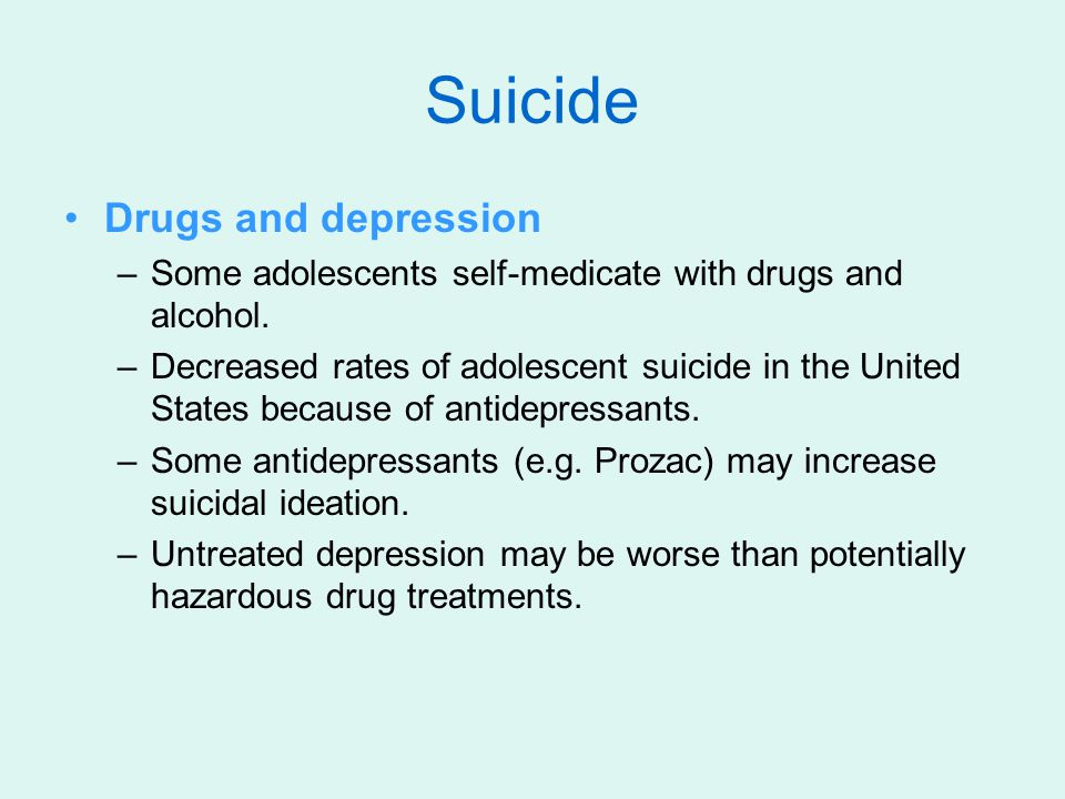 Suicide Drugs and depression