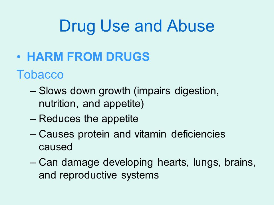 Drug Use and Abuse HARM FROM DRUGS Tobacco