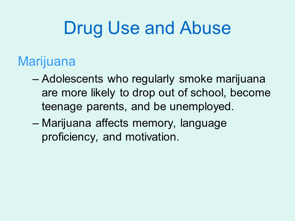 Drug Use and Abuse Marijuana