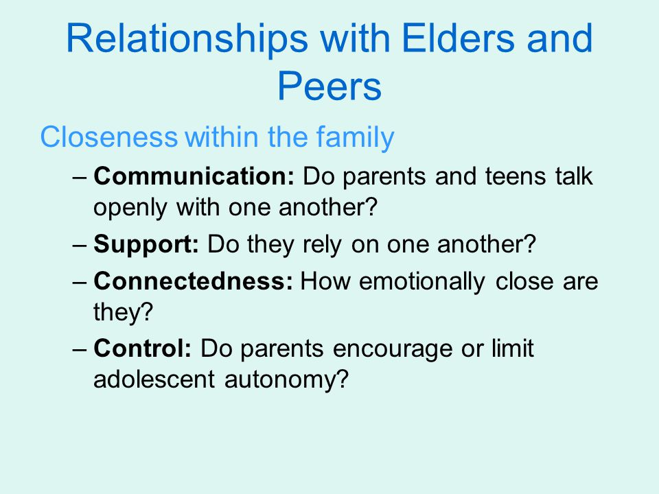 Relationships with Elders and Peers