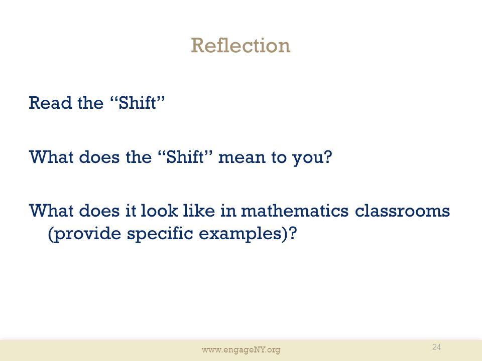 Reflection Read the Shift What does the Shift mean to you