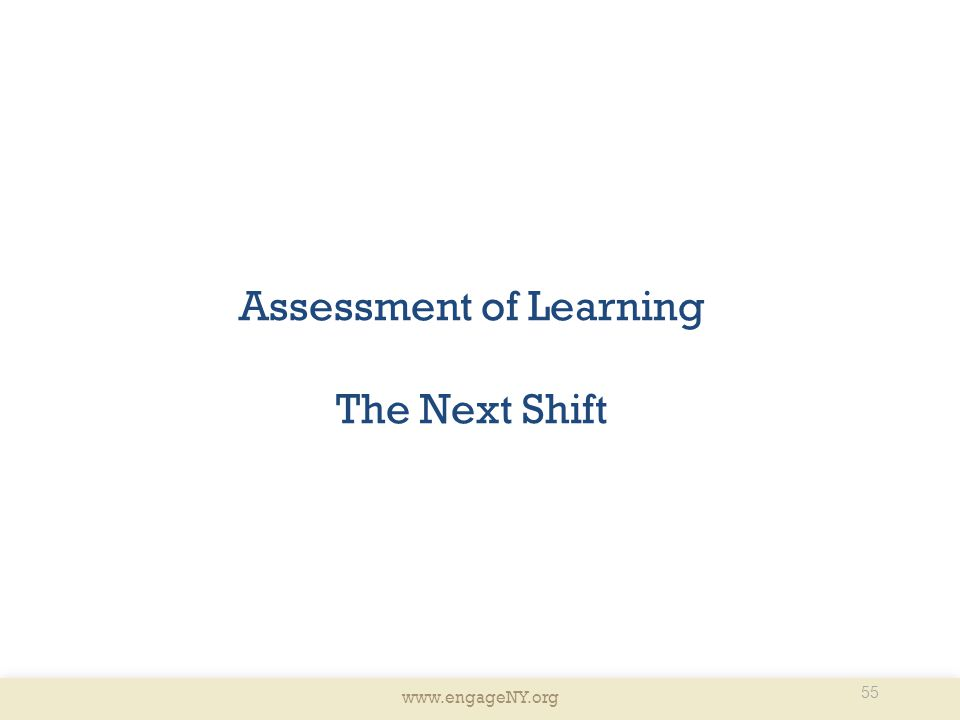 Assessment of Learning The Next Shift