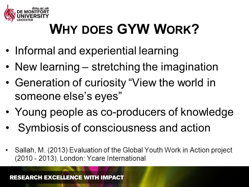 Why does GYW Work Informal and experiential learning