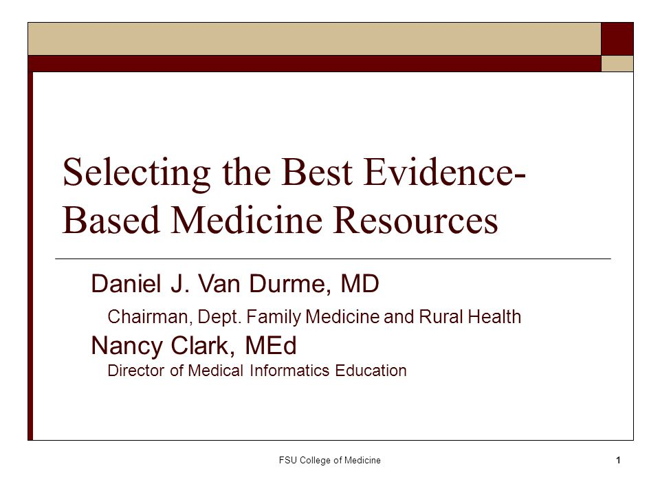 Selecting the Best Evidence-Based Medicine Resources