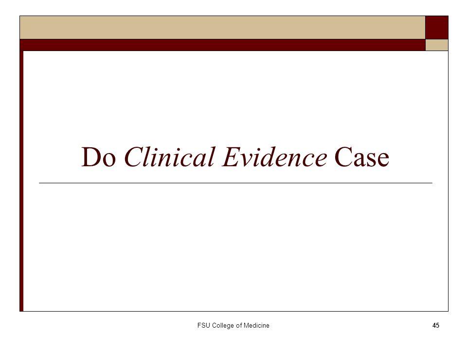 Do Clinical Evidence Case