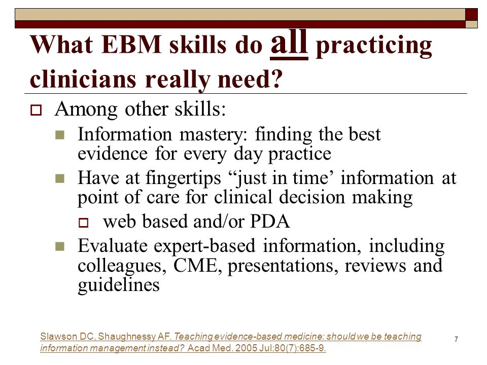 What EBM skills do all practicing clinicians really need