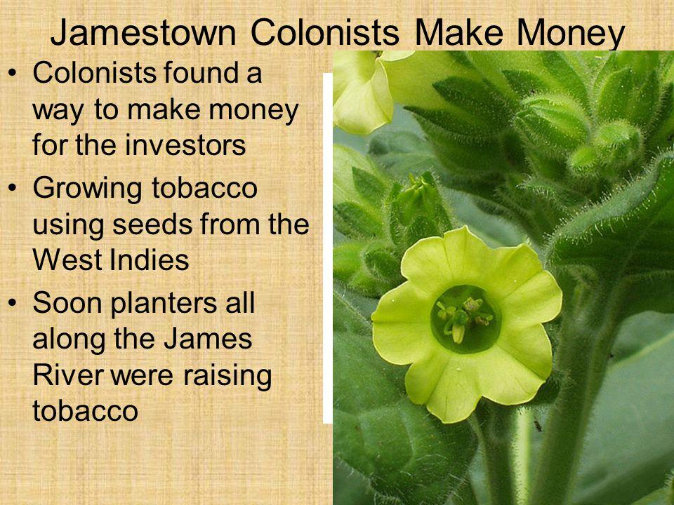 Jamestown Colonists Make Money