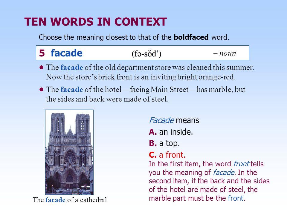 TEN WORDS IN CONTEXT 5 facade – noun