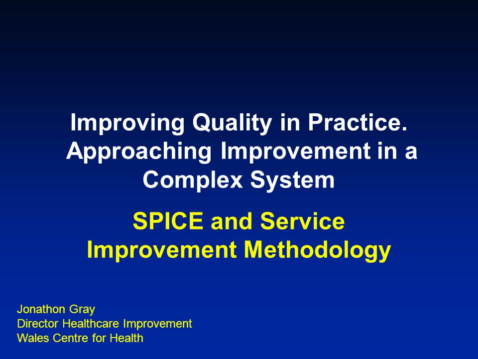 SPICE and Service Improvement Methodology