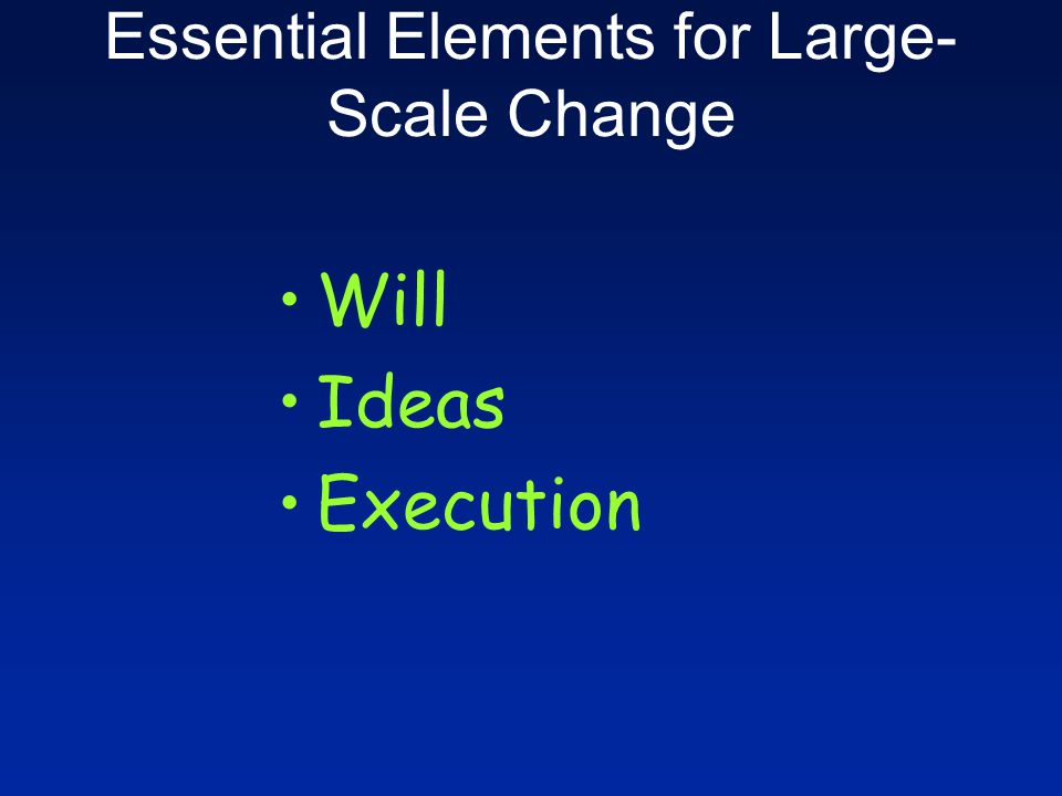 Essential Elements for Large-Scale Change