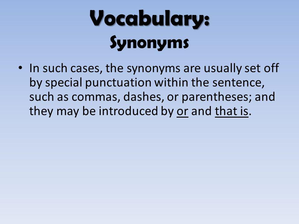 Vocabulary: Synonyms