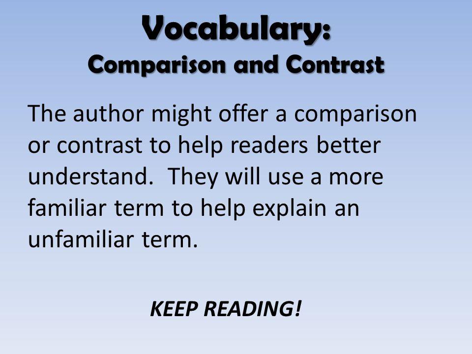 Vocabulary: Comparison and Contrast