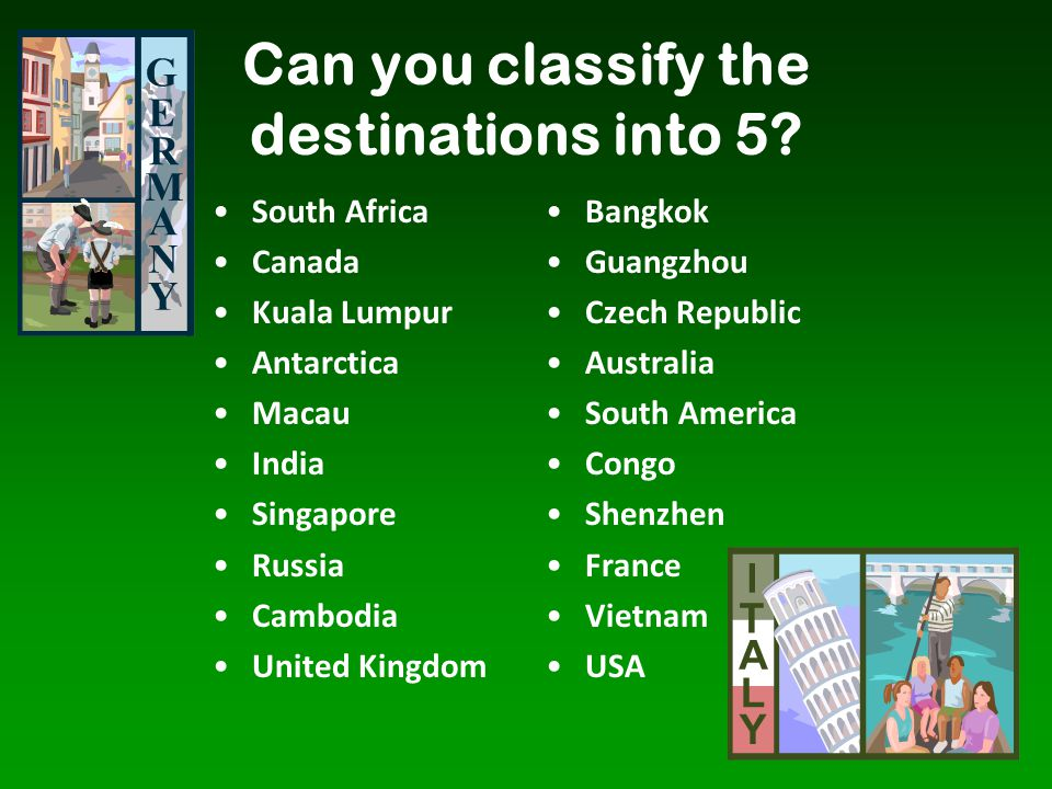 Can you classify the destinations into 5