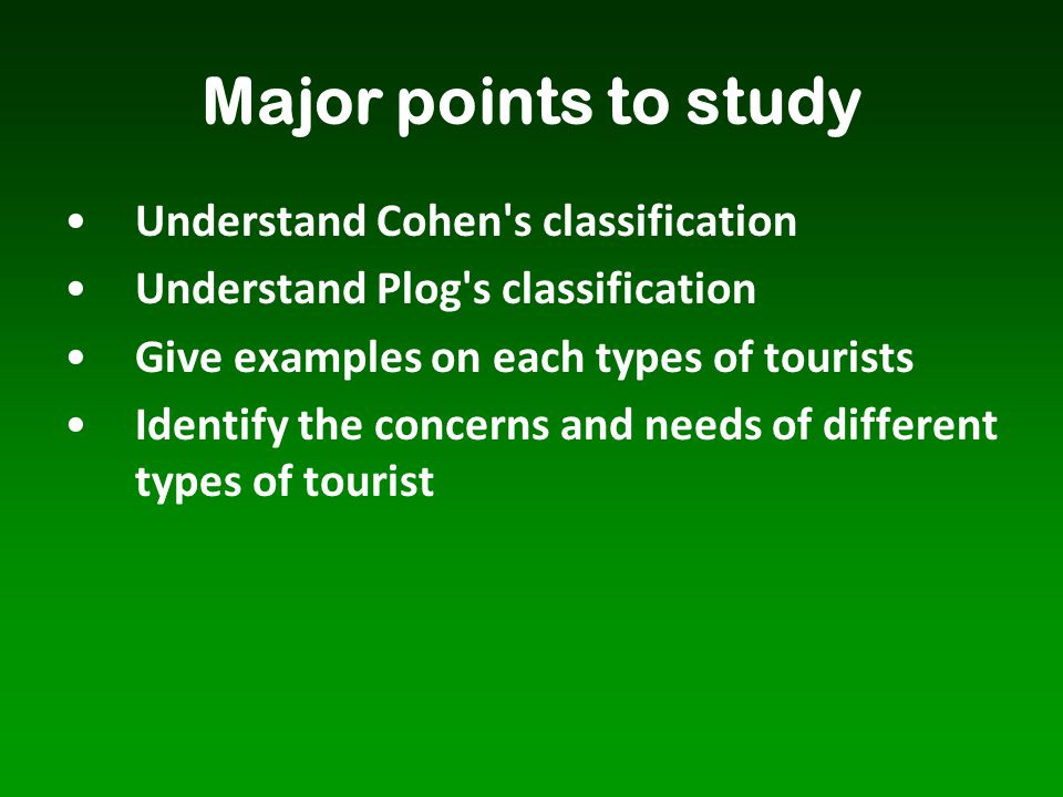 Major points to study Understand Cohen s classification