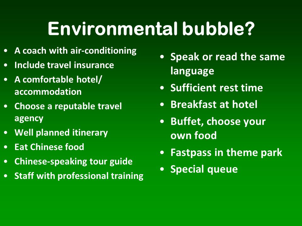 Environmental bubble Speak or read the same language