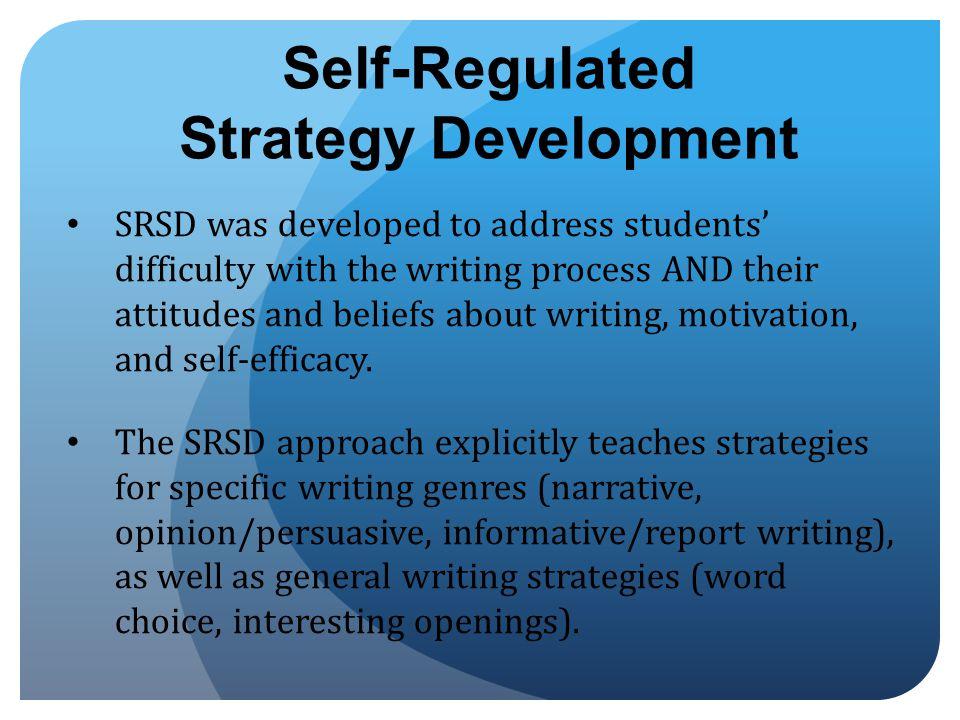 Self-Regulated Strategy Development