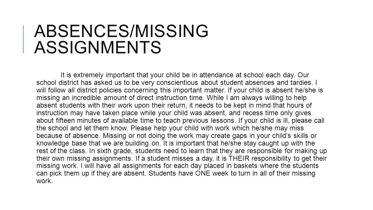 Absences/Missing assignments