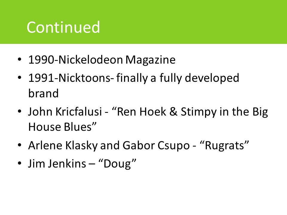Continued 1990-Nickelodeon Magazine