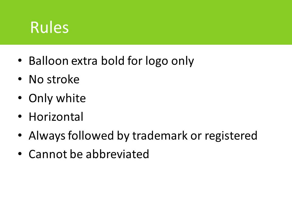 Rules Balloon extra bold for logo only No stroke Only white Horizontal