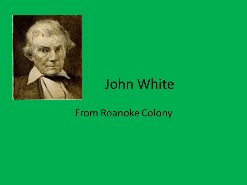 John White From Roanoke Colony