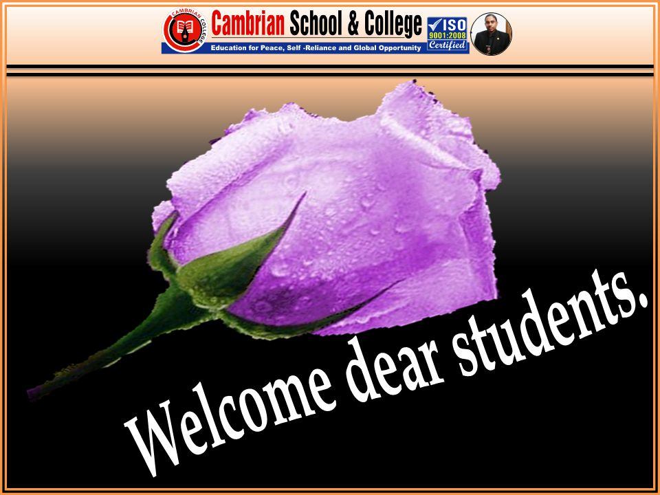 This is a welcome slide. Welcome dear students. Good Morning