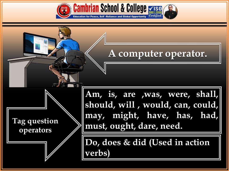 Tag question operators