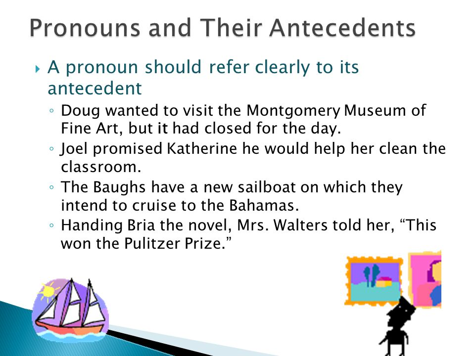 Pronouns and Their Antecedents