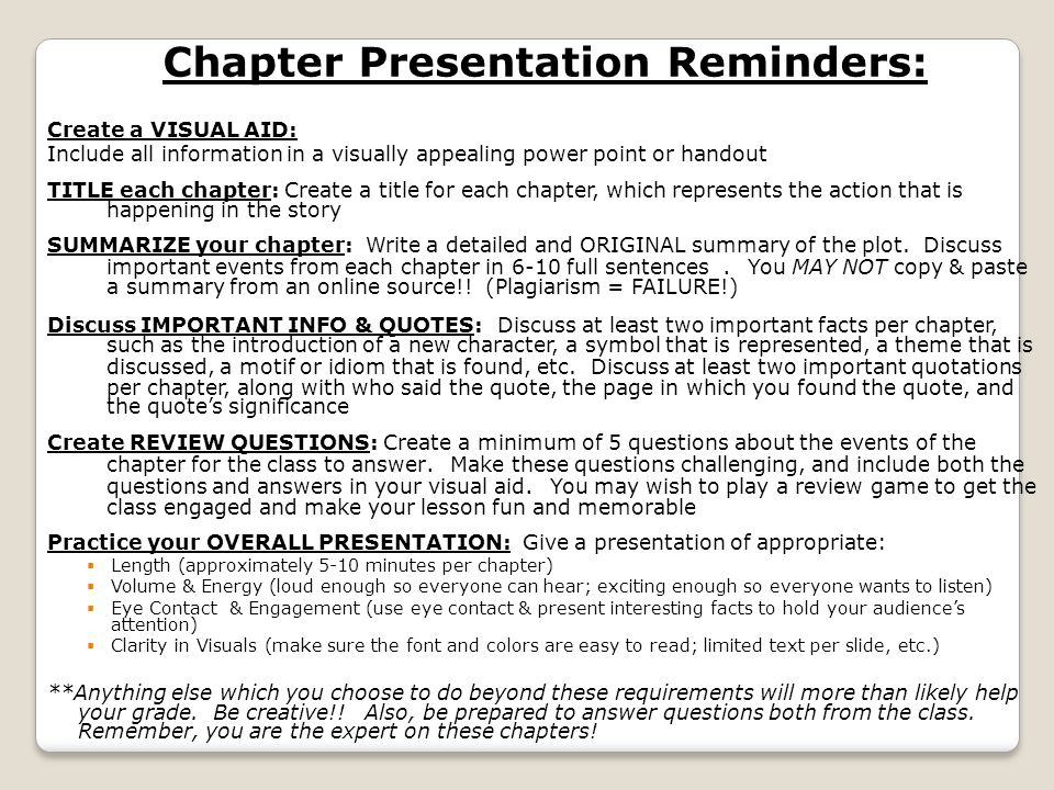Chapter Presentation Reminders: