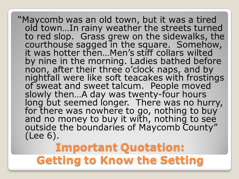 Important Quotation: Getting to Know the Setting