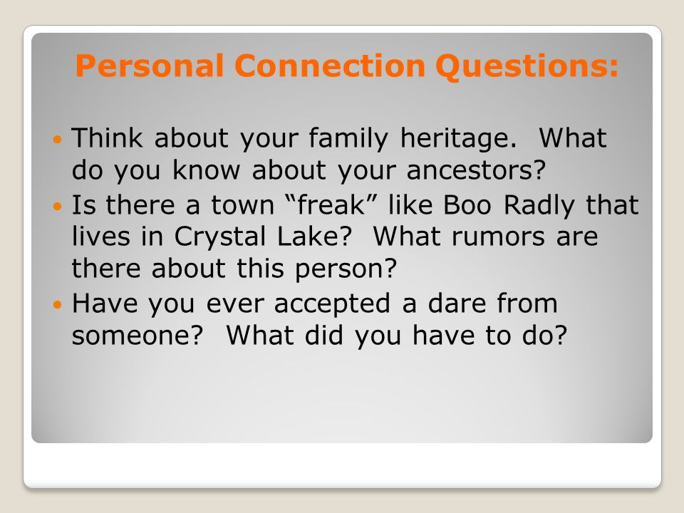 Personal Connection Questions: