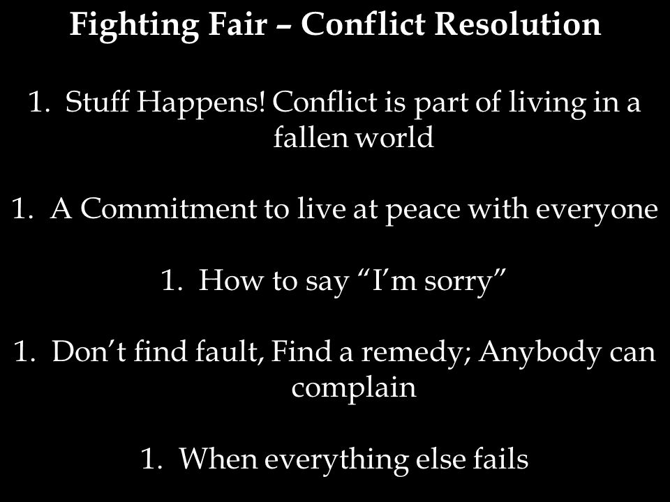 Fighting Fair – Conflict Resolution
