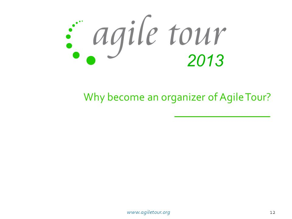 Why become an organizer of Agile Tour