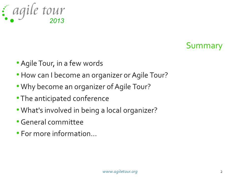 Summary Agile Tour, in a few words