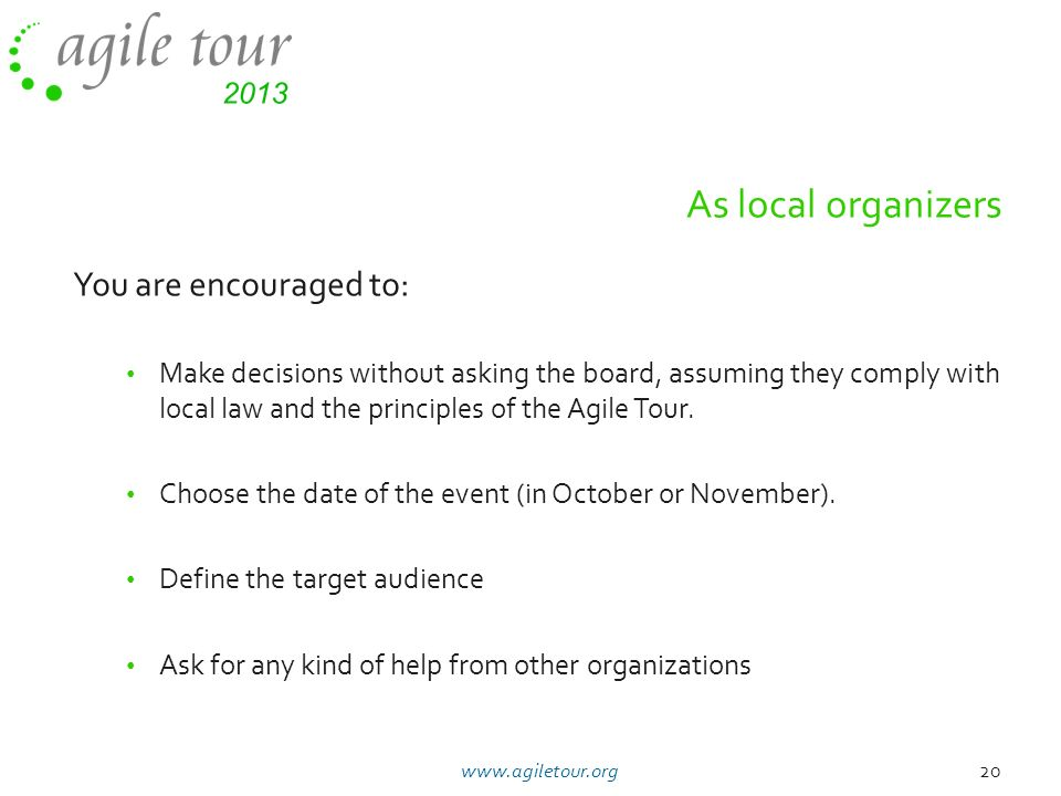 As local organizers You are encouraged to:
