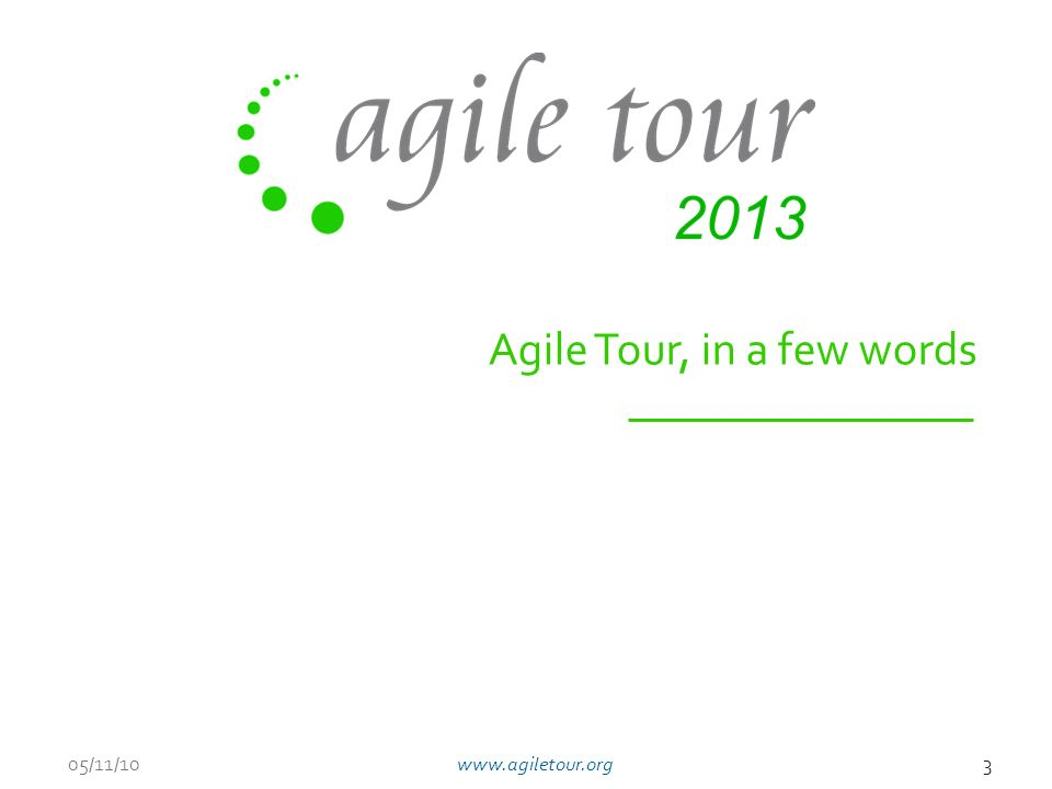 Agile Tour, in a few words